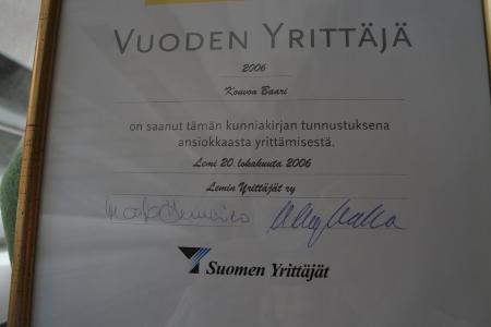 Vuonna 2006 baari sai Vuoden yrittäjän arvonimen.
