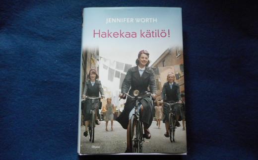 Hakekaa kätilö, Jennifer Worth, suomentanut Eija Tervonen.